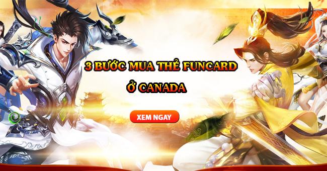 3 Bước Mua Thẻ Funcard Ở Canada