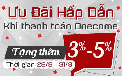 Ưu Đãi Hấp Dẫn - Tặng 3%-5% Khi Thanh Toán Qua Onecom