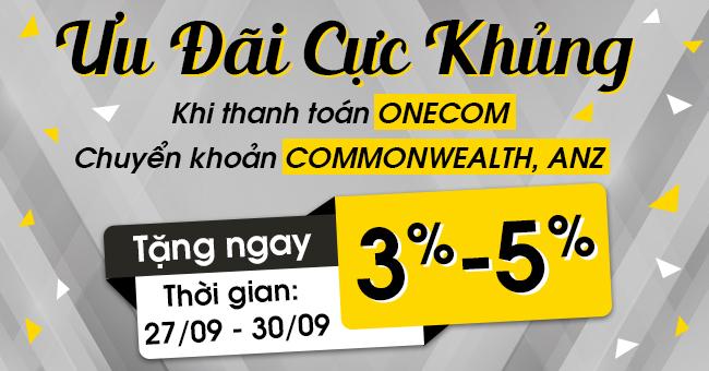 Tặng Ngay 3-5% Khi Thanh Toán Onecom, Chuyển Khoản Commonwealth/ ANZ
