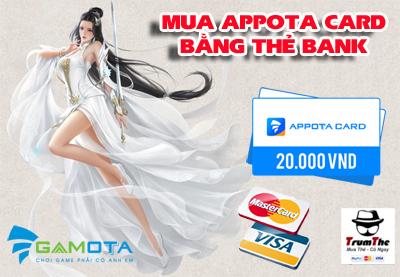 Mách Bạn Kênh Mua Appota Card Bằng Thẻ Bank Giá Tốt Nhất 2021