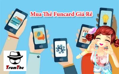 Cách Mua thẻ Funcard online - Thẻ Funtap giá rẻ
