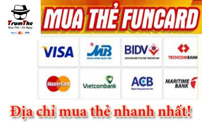 Bạn đã biết cách nhanh nhất để mua thẻ Funcard chưa?