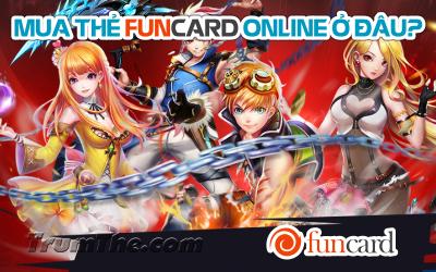 Mua thẻ Funcard ở đâu khi game thủ sống ở nước ngoài?