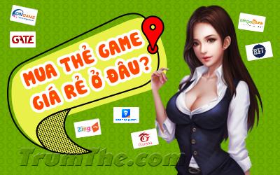 Mua Thẻ Game Online uy tín ở đâu?