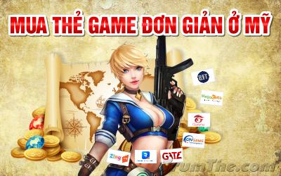 Cách mua thẻ Game dễ dàng cho game thủ Việt ở Mỹ