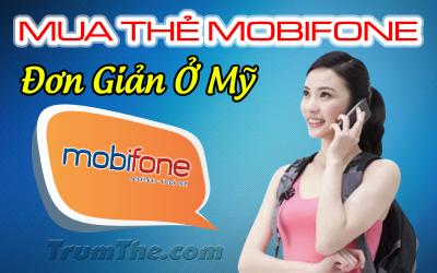 Mua thẻ Mobifone siêu tốc tặng người thân khi ở Mỹ