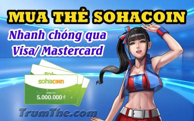 Mua thẻ Sohacoin thanh toán an toàn bằng Visa/Mastercard