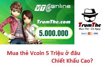 Mua thẻ Vcoin 5 triệu ở đâu chiết khấu cao?