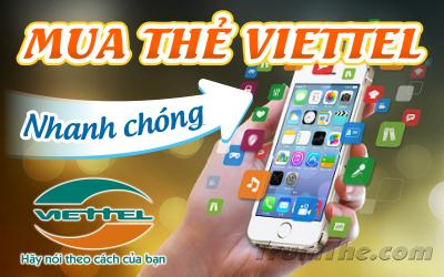 Bí quyết mua thẻ Viettel nhanh chóng nhất trên thị trường