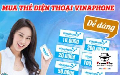 Cách mua nhanh chóng thẻ cào Vinaphone tiện lợi, giá rẻ