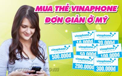 Bí quyết mua thẻ Vinaphone cực nhanh khi sống ở Mỹ