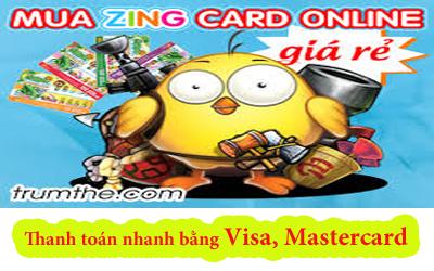 Mua Zing Card bằng thẻ Visa nhanh chóng nhất hiện nay