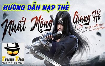 Nạp Game Nhất Mộng Giang Hồ VNG Uy Tín, Giá Rẻ, Thần Tốc