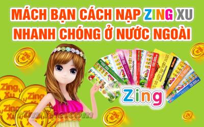 Nạp Zing Xu cực nhanh cho game thủ Việt ở Mỹ