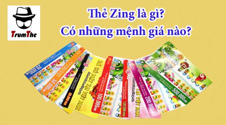 Bạn có biết thẻ Zing là gì? Có những mệnh giá nào?