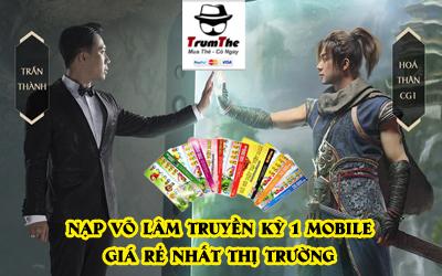 Cách Nạp thẻ game Võ Lâm Truyền Kì 1 Mobile